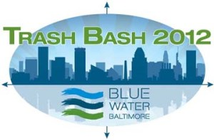 Trash Bash 2012 hosted by Blue Water Baltimore
